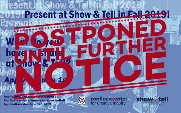 Show and Tell postponed until further notice