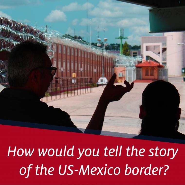 How would you tell the story of the US-Mexico border?
